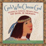 Girls Who Choose God: The Book of Mormon AND Women
